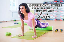 10 Functional Fitness Exercises that will improve your life
